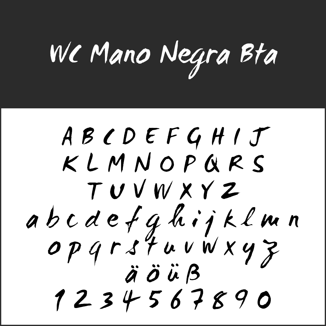 Schrift: WC Mano Negra BTA